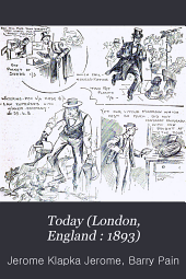 Today (London, England : 1893): Volumes 16-17