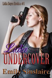 Lidia Undercover