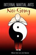 Internal Martial Arts Nei-gong