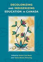 Decolonizing and Indigenizing Education in Canada