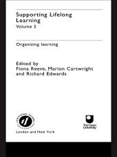 Supporting Lifelong Learning: Volume II: Organising Learning