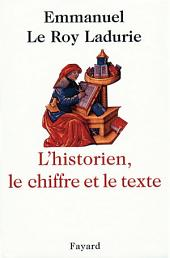 L'Historien, le chiffre et le texte