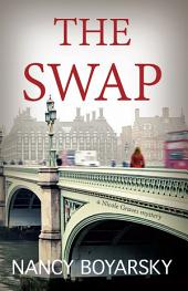 The Swap: A Nicole Graves Mystery