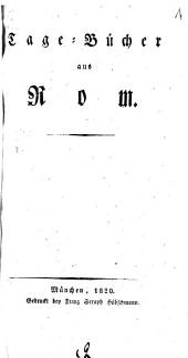 Tagebücher aus Rom: Volume 1