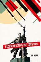 Reconstructing the Cold War PDF