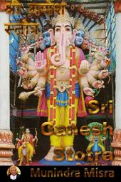 Ganesh Stotra In English Rhyme: Chants of Hindu Gods & Goddesses