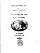 Osservazioni di Giuseppe Del Rosso su la Basilica fiesolana di S. Alessandro