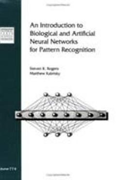 An Introduction to Biological and Artificial Neural Networks for Pattern Recognition PDF
