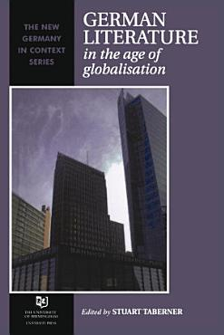 German Literature in the Age of Globalisation PDF