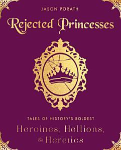 Rejected Princesses Book