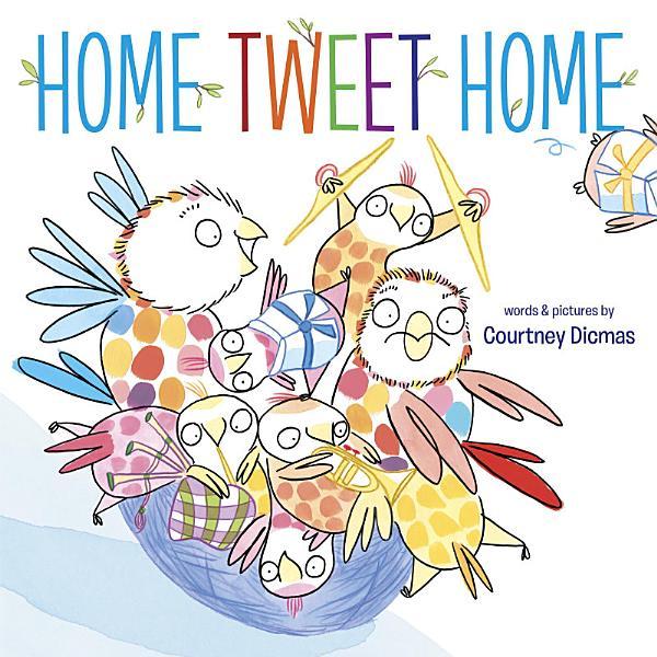 Download Home Tweet Home Book