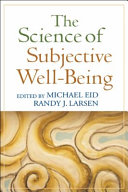 The Science of Subjective Well-Being
