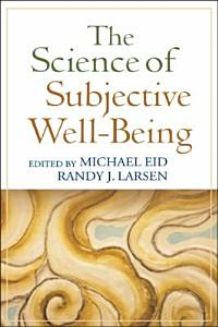 The Science of Subjective Well Being PDF
