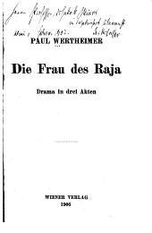 Die Frau des Raja: Drama in drei Akten