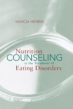 Nutrition Counseling in the Treatment of Eating Disorders PDF