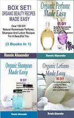 Box set Organic Beauty Recipes Made Easy