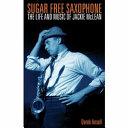 Sugar Free Saxophone