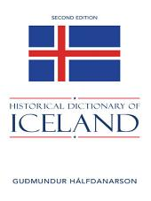 Historical Dictionary of Iceland: Edition 2