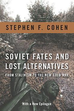 Soviet Fates and Lost Alternatives PDF
