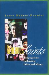 Generous Saints: Congregations Rethinking Ethics and Money