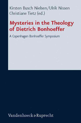 Mysteries in the Theology of Dietrich Bonhoeffer
