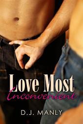 Love Most Inconvenient