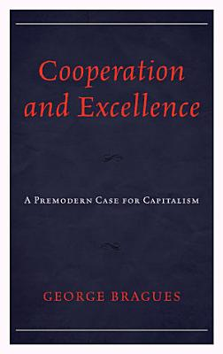 Cooperation and Excellence