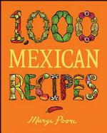 1,000 Mexican Recipes