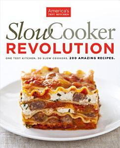 Slow Cooker Revolution Book