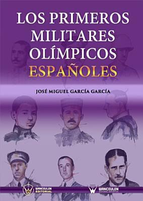 Los Primeros Militares Ol Mpicos Espa Oles