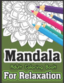 Mandala Adult Coloring Book For Relaxation PDF