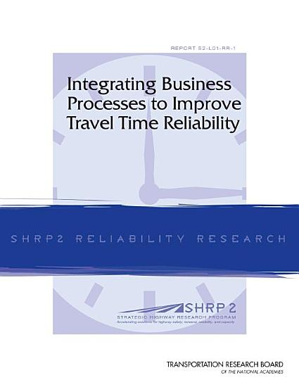 Integrating Business Processes to Improve Travel Time Reliability PDF