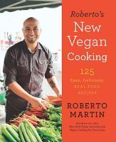 Roberto s New Vegan Cooking PDF