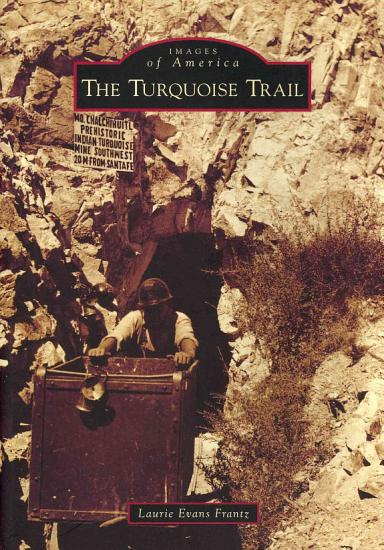 The Turquoise Trail PDF