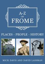 A-Z of Frome