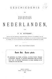 Geschiedenis der Zeventien Nederlanden: Dl. 2, Volume 2