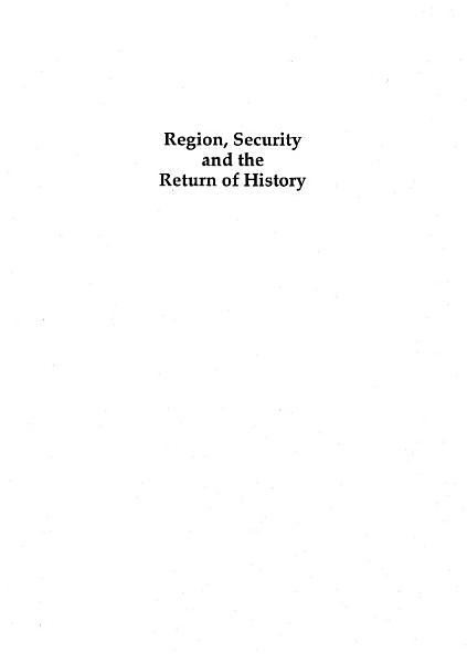 Region  Security and the Return of History PDF