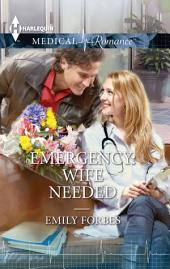 Emergency: Wife Needed