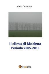 Il clima di Modena 2005-2013