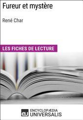 Fureur et mystère de René Char: Les Fiches de lecture d'Universalis