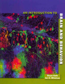 An Introduction to Brain and Behavior   Psychology and the Real World PDF