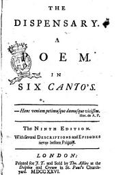 The Dispensary: A Poem, in Six Canto's