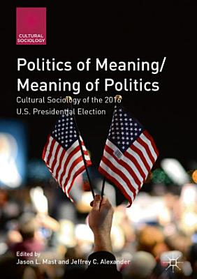 Politics of Meaning Meaning of Politics
