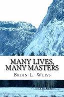 Many Lives  Many Masters Book
