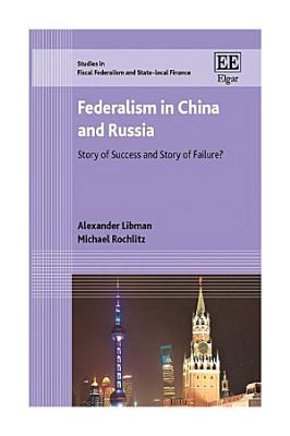 Federalism in China and Russia PDF