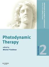 Procedures in Cosmetic Dermatology Series: Photodynamic Therapy E-Book: Edition 2
