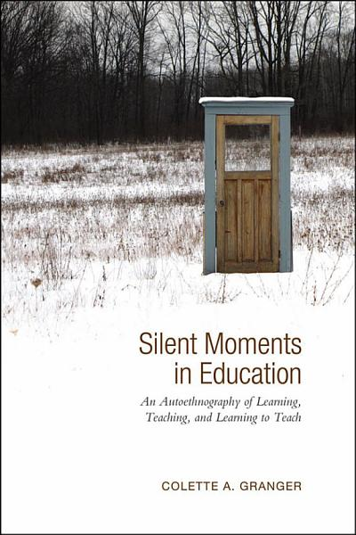 Download Silent Moments in Education Book