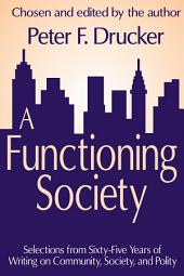A Functioning Society: Community, Society, and Polity in the Twentieth Century