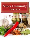 Super Immunity Secrets PDF