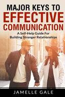 Major Keys to Effective Communication PDF